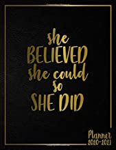 2020-2021 She Believed She Could So She Did: Black Velvet & Gold Two-Year Weekly Daily Planner, Organizer, Agenda and 2 Year Calendar with To-Do's, Vision Boards, Inspirational Quotes & Notes.