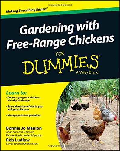 Gardening with Chickens For Du (For Dummies)