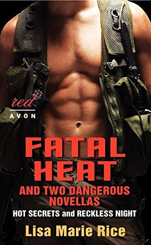 Fatal Heat and Two Dangerous Novellas