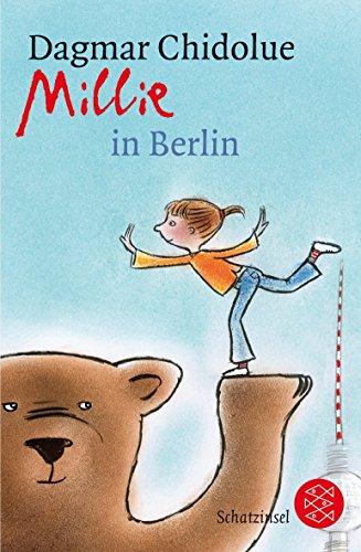 Millie in Berlin von Dagmar Chidolue (3. März 2008) Taschenbuch