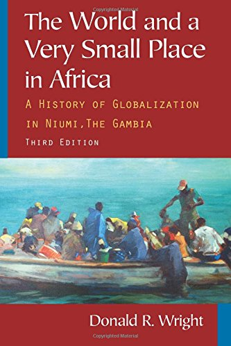 The World and a Very Small Place in Africa: A History of...