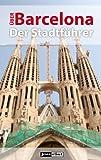 Über Barcelona. Der Stadtführer. (Jourist Städteführer)