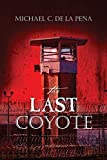 The Last Coyote (The Coyote Wars)