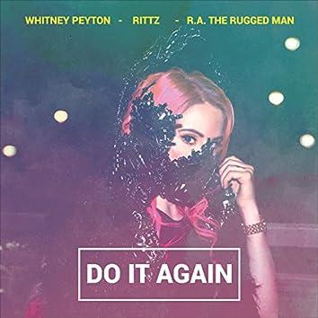 Do It Again (feat. R.A. the Rugged Man & Rittz)
