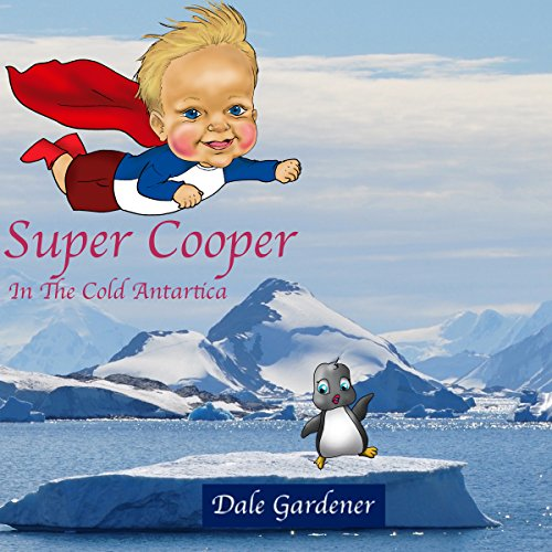 Super Cooper in the Cold Antartica cover art
