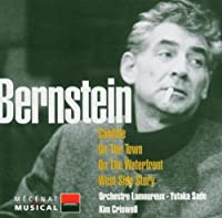 Bernstein: Candide / On the Town / On the Water