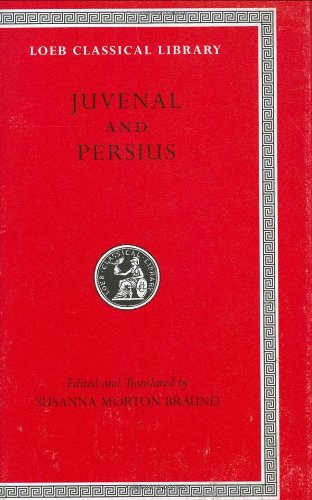 Juvenal and Persius (Loeb Classical Library, Band 91)