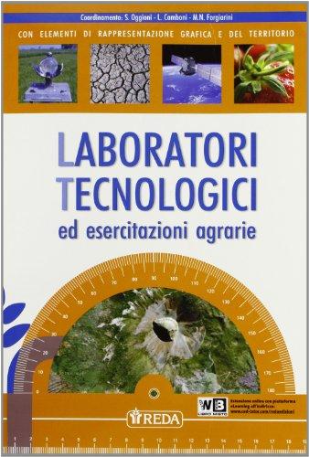 Laboratori tecnologici ed esercitazioni agrarie. Per gli Ist. professionali per l'agricoltura. Con espansione online