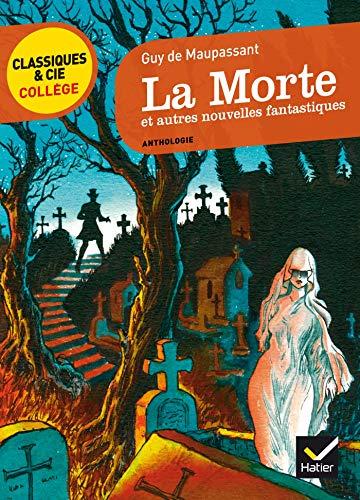 La Morte et autres nouvelles fantastiques PDF Books