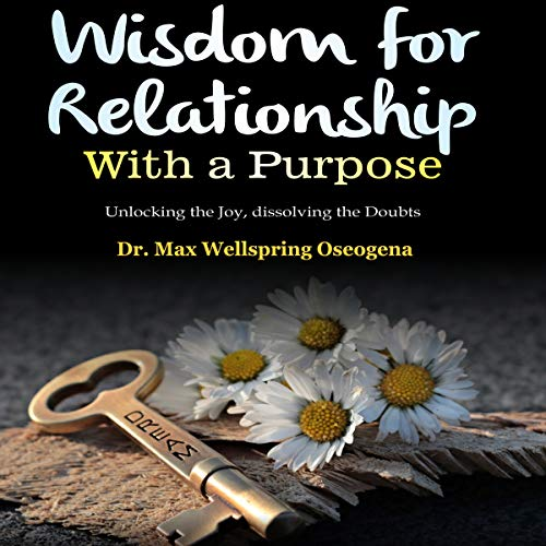 Wisdom for Relationship with a Purpose audiobook cover art