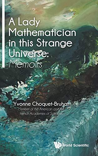 A Lady Mathematician in this Strange Universe: Memoirs (Popular Recreational Mathemati)