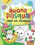 Buona Pasqua! Libro da Colorare per Bambini dai 2 anni:...