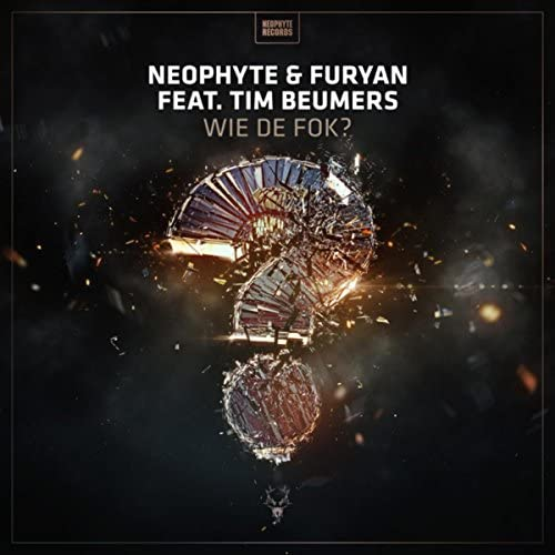 Neophyte & Furyan feat. Tim Beumers