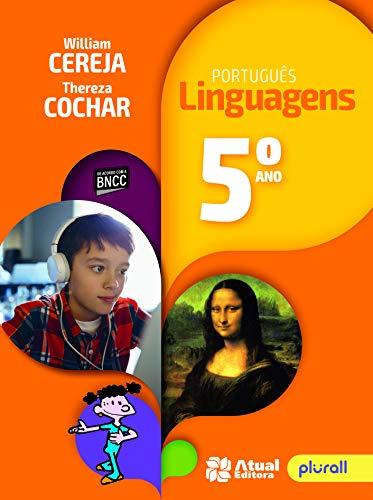 Português Linguagens - 5° Ano: Versão atualizada de acordo com a BNCC