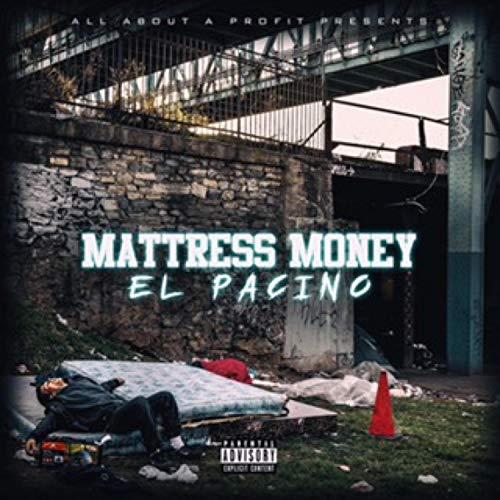 Mattress Money [Explicit]
