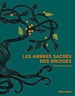 Les arbres sacrés des druides d'Isabelle Frances
