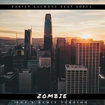 Zombie (Pop & Remix Version)