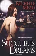 Succubus Dreams (Georgina Kincaid, Book 3)