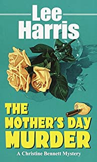 The Mother's Day Murder (Christine Bennett Mysteries Book 12) (English Edition)