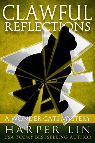 Clawful Reflections (A Wonder Cats Mystery Book 10) (English Edition)