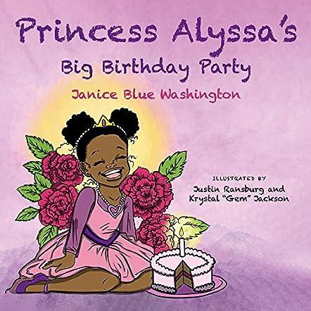 Princess Alyssa's Big Birthday Party