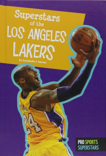 Superstars of the Los Angeles Lakers (Pro Sports Superstars (NBA))