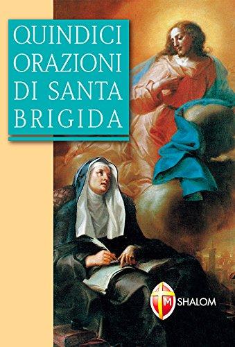 Quindici orazioni di santa Brigida (Santi, beati e vite straordinarie)