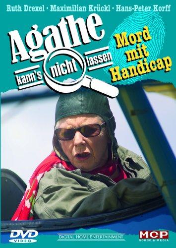 Agathe kann's nicht lassen - Mord mit Handicap