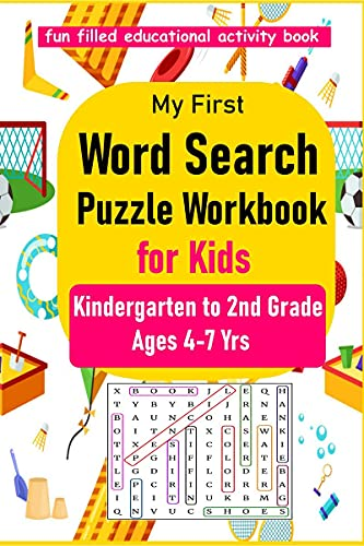 My First Word Search Puzzle Workbook for Kids: Kindergarten to 2nd Grade, Search & Find, Word Puzzles, Ages 4-6 & 6-8, Activity for Children 4, 5, 6, 7 and 8