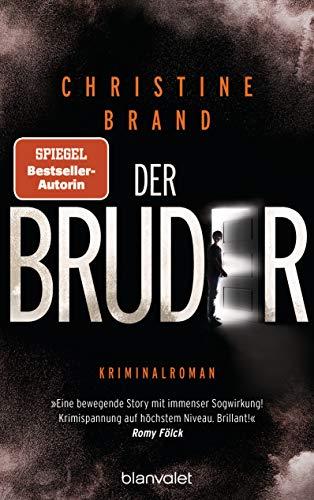Buchseite und Rezensionen zu 'Der Bruder: Kriminalroman' von Christine Brand
