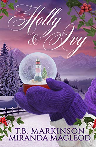 Holly and Ivy: A Lesbian Holiday Romance