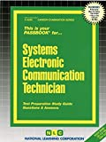 Systems Electronic Communication Technician(Passbooks) (Career Examination Series)