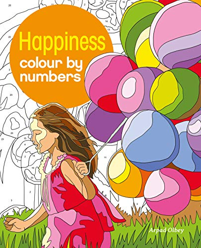 Olbey, A: Happiness Colour by Numbers (Arcturus Colour by Numbers Collection)