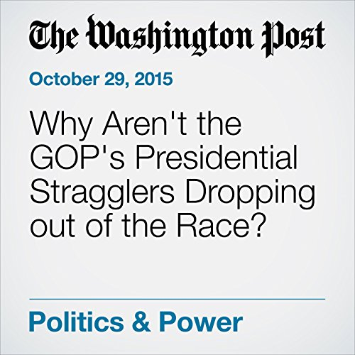 Why Aren't the GOP's Presidential Stragglers Dropping out of the Race? cover art