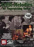 Mel Bay Presents Celtic Melodies for Fingerpicking Guitar