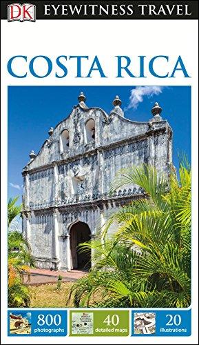DK Eyewitness Travel Guide Costa Rica [Idioma Inglés]