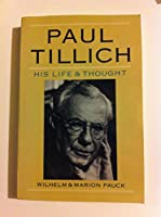 Paul Tillich: His Life & Thought