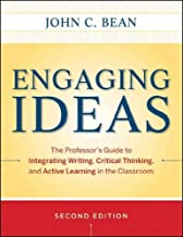 Engaging Ideas The Professors Guide To Integrating Writing Critical Thinking And Active Learning In The Classroom (Jossey Bass Higher And Adult Education) Engaging Ideas