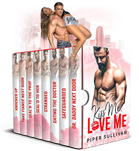 Kiss Me, Love Me: An Alpha Male Romance Boxset