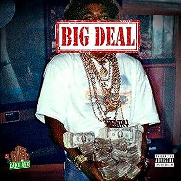 Big deal (feat. flyer & billydntshootem)
