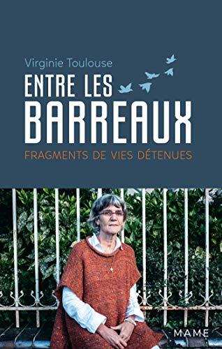 Entre les barreaux: Fragments de vies détenues (Témoignages et biographies) (French Edition)