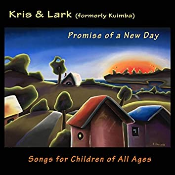 Promise of a New Day: Songs for Children of All Ages