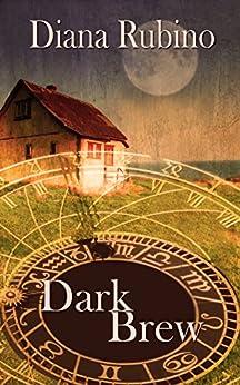 Dark Brew by [Diana Rubino]