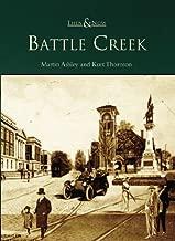 Battle Creek (MI) (Then & Now)