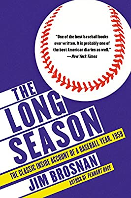 The Long Season: The Classic Inside Account of a Baseball Year, 1959