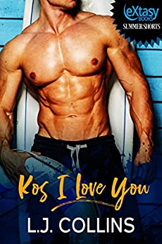 Kos I Love You by [L.J. Collins]
