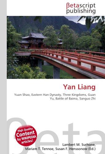 Yan Liang: Yuan Shao, Eastern Han Dynasty, Three Kingdoms, Guan Yu, Battle of Baima, Sanguo Zhi