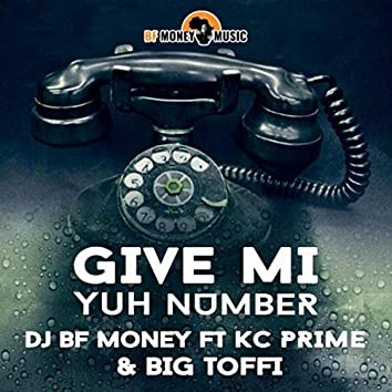 Give Mi Yuh Number