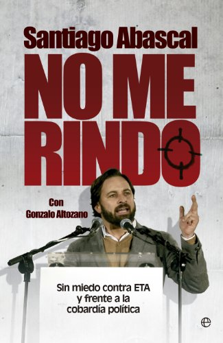 No me rindo (Actualidad) eBook: Abascal, Santiago: Amazon.es ...