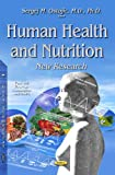 Human Health & Nutrition (Food and Beverage Consumption and Health) - Sergej M., M.D., Ph.D. Ostojic